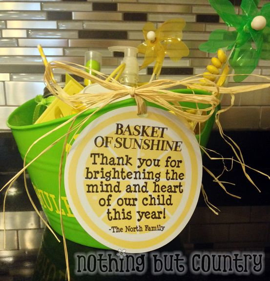 Basket of sunshine - End of the year teacher gift - printable tag | NothingButCountry.com