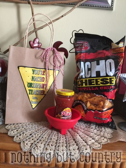 You're Nacho Ordinary Teacher - Teacher Appreciation Week 2015