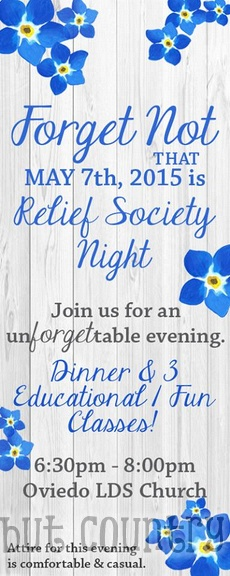 Forget Not - Relief Society Night